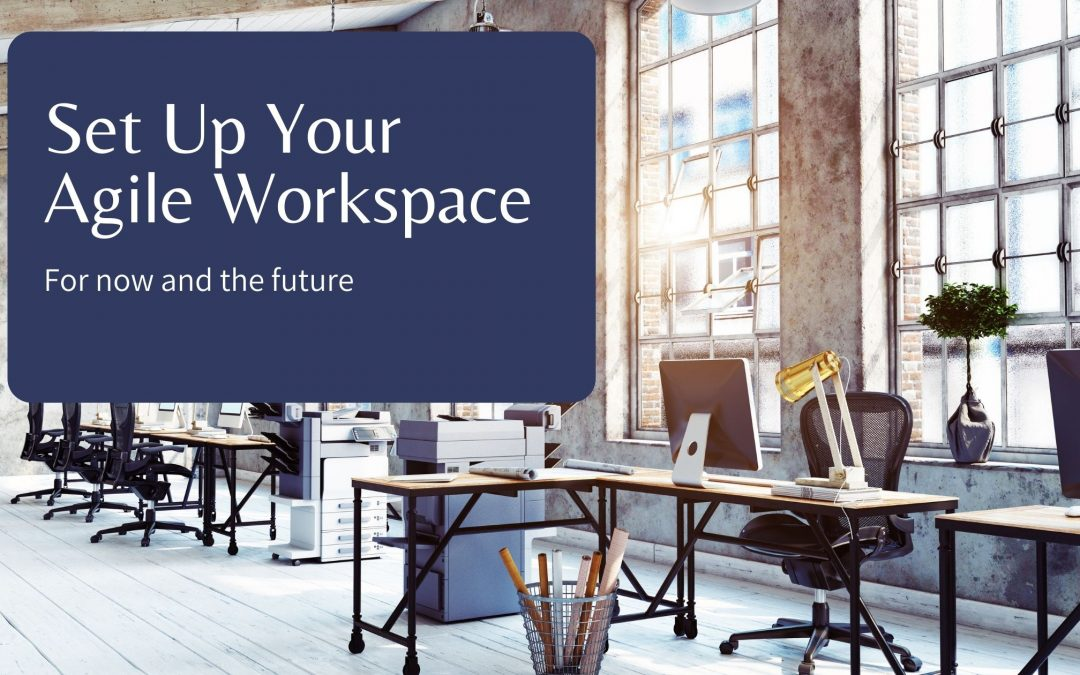 Set Up Your Agile Workspace