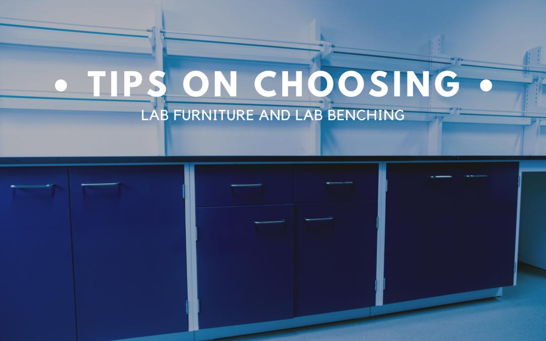Tips on Choosing Lab Furniture and Lab Benching